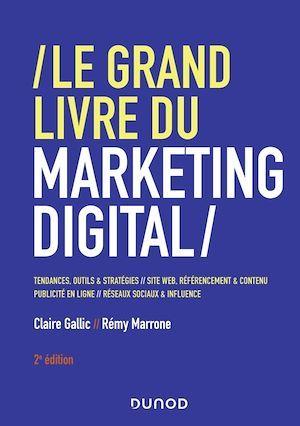 Le grand livre du marketing digital (2e édition)