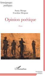 Vente EBooks : Opinion poétique  - Samy Manga - Caroline Despont
