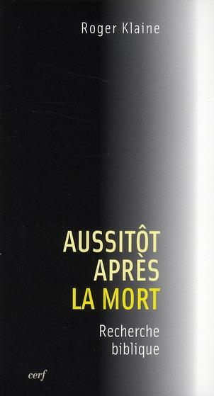AUSSITOT APRES LA MORT