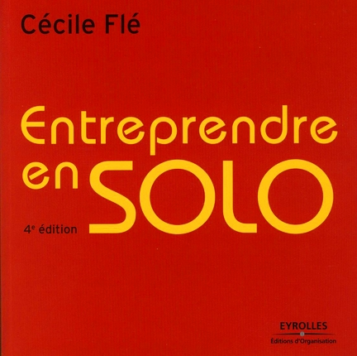 Entreprendre en solo (4e édition)