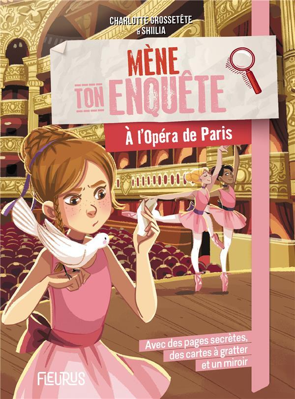 Mène ton enquête ; à l'Opéra de Paris