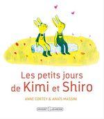 Les petits jours de Kimi et Shiro