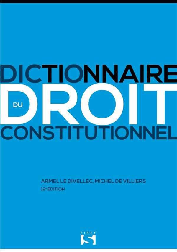 Dictionnaire du droit constitutionnel (12e édition)