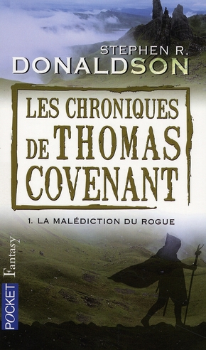 Les chroniques de thomas covenant t.1 ; la malédiction du rogue