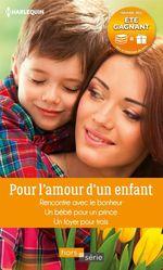 Vente Livre Numérique : Pour l'amour d'un enfant  - Patricia Thayer - Nina Harrington - Raye Morgan
