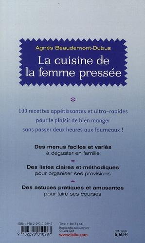 la cuisine de la femme pressée