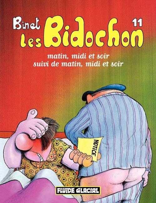 Les Bidochon (Tome 11) - Matin, midi et soir, suivi du matin, midi et soir