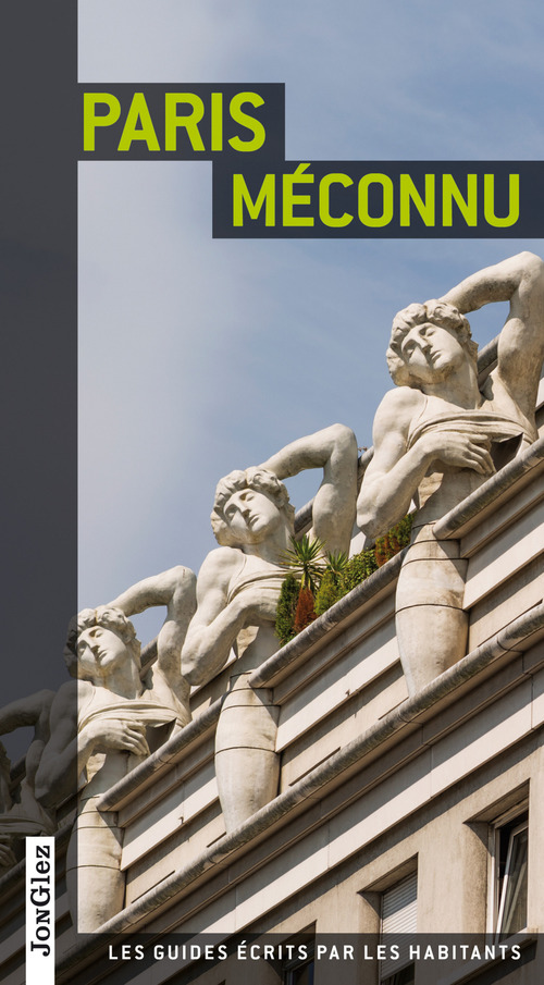 Paris méconnu (3e édition)
