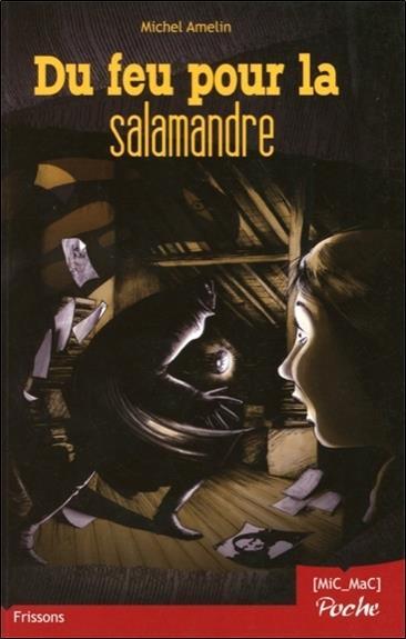 Du feu pour la salamandre