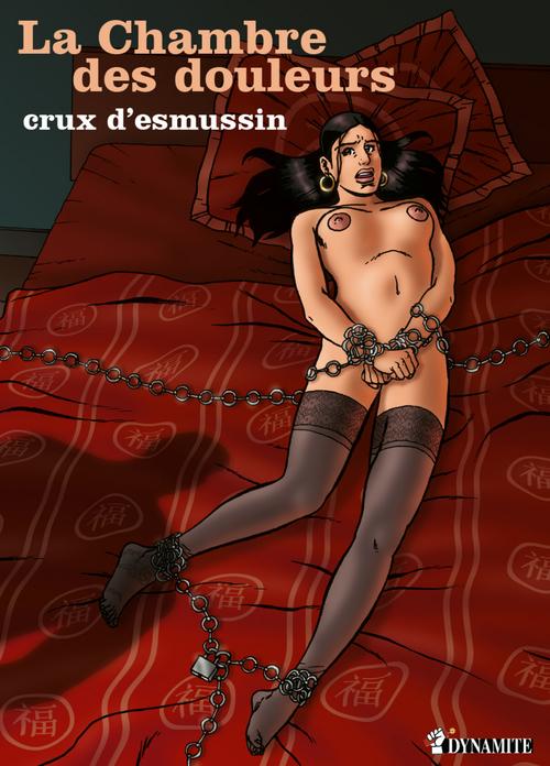 La chambre des douleurs  - Crux d' Esmussin