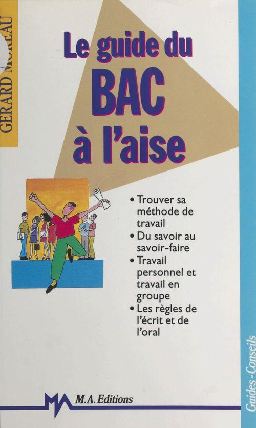 Guide du bac a l'aise 91