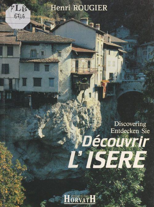 Découvrir l'Isère
