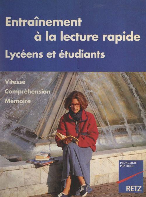 Entraînement à la lecture rapide pour lycéens et étudiants