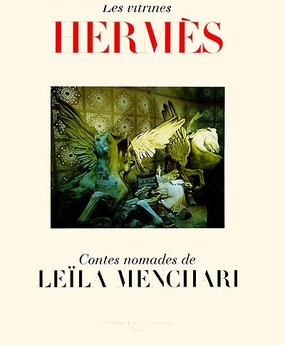 Les vitrines Hermès ; contes nomades de Leïla Menchari