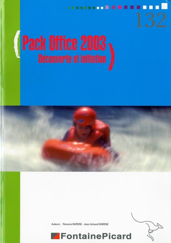 Pack office 2003 decouverte et initiation