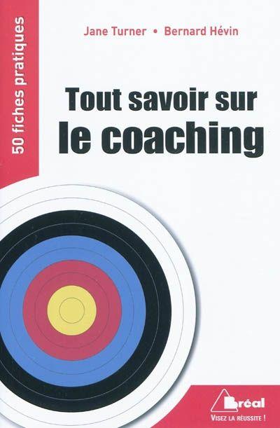 Tout Savoir Sur Le Coaching