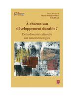 Vente Livre Numérique : À chacun son développement durable ? De la diversité culturelle aux nanotechnologies  - Marie-Hélène Parizeau - Soheil Kash