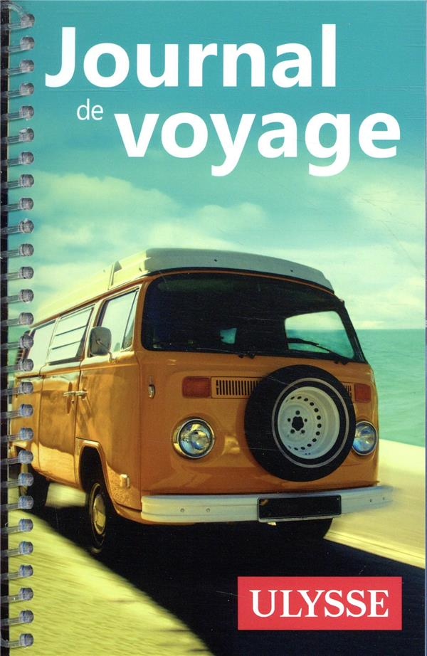 Journal de voyage ; la caravane