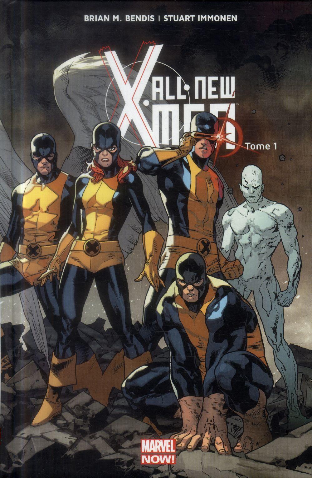 ALL NEW X-MEN T01 Bendis Brian Michael