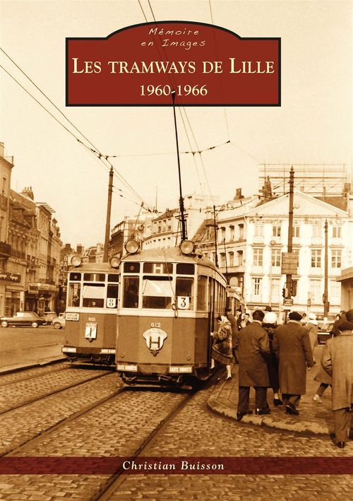 Les tramways de Lille ; 1960-1966
