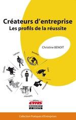 Vente Livre Numérique : Créateurs d'entreprise : les profils de la réussite  - Christine Benoit
