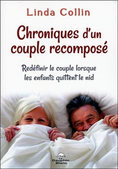 Chroniques d'un couple recomposé ; redéfinir le couple lorsque les enfants quittent le nid