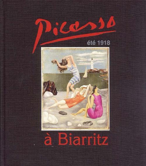 Picasso à Biarritz ; été 1918