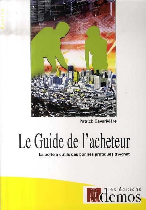 Guide De L'Acheteur Nouvelle Edition (Le)