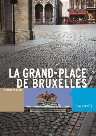 Toute la grand' place de Bruxelles