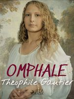 Vente Livre Numérique : Omphale  - Théophile Gautier