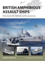 British Amphibious Assault Ships  - Edward Hampshire