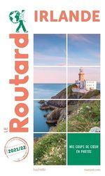 Guide du Routard ; Irlande (édition 2021/2022)