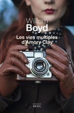 Vente Livre Numérique : Les Vies multiples d'Amory Clay  - William Boyd