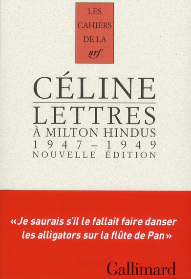 Les Cahiers De La Nrf; Lettres A Milton Hindus