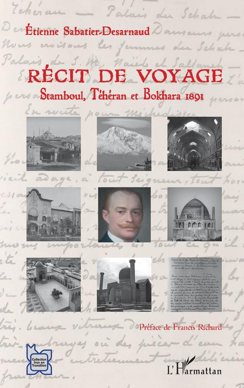 Récit de voyage  - Etienne Sabatier-Desarnaud