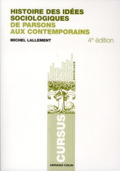 Histoire des idées sociologiques t.2 ; de Parsons aux contemporains (4e édition)