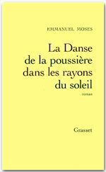 Vente Livre Numérique : Danse de la poussière dans les rayons du soleil  - Emmanuel Moses