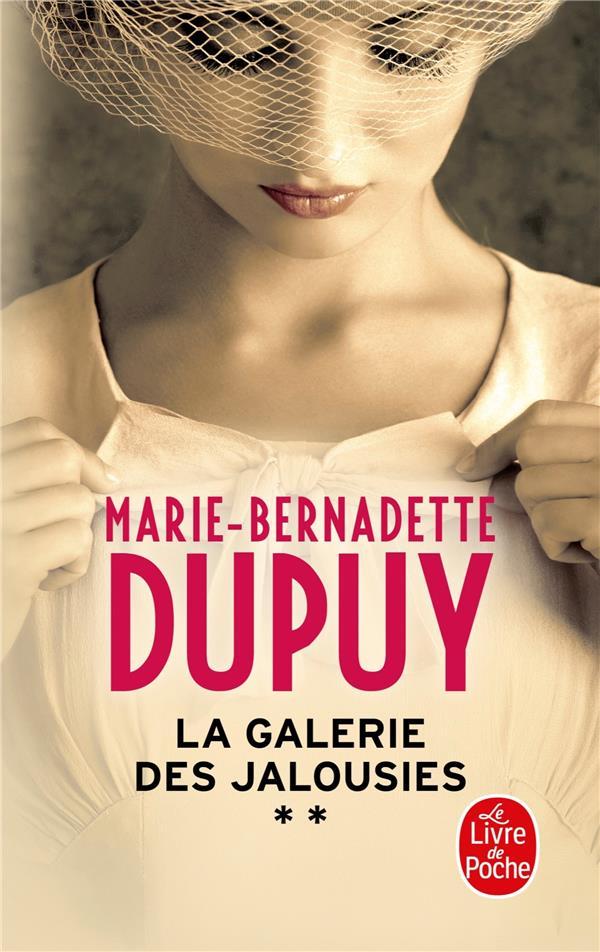 LA GALERIE DES JALOUSIES T.2 DUPUY, MARIE-BERNADETTE