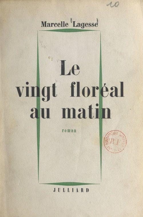 Le vingt floréal au matin  - Marcelle Lagesse