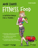 Vente Livre Numérique : Mon cahier Fitness food  - Élodie Sillaro
