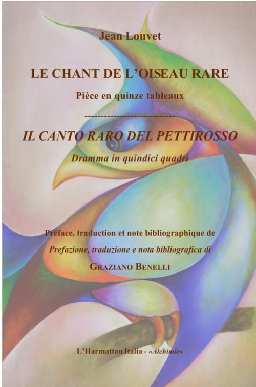 Chant de l'oiseau rare - piece en quinze tableaux - francais / italien