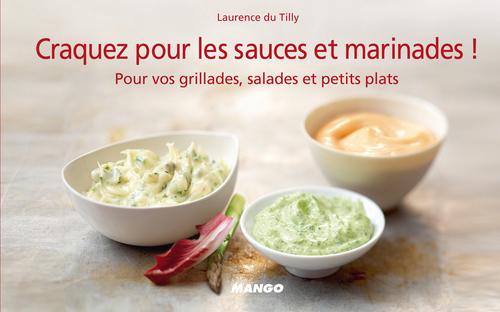 CRAQUEZ POUR ; les sauces et marinades !