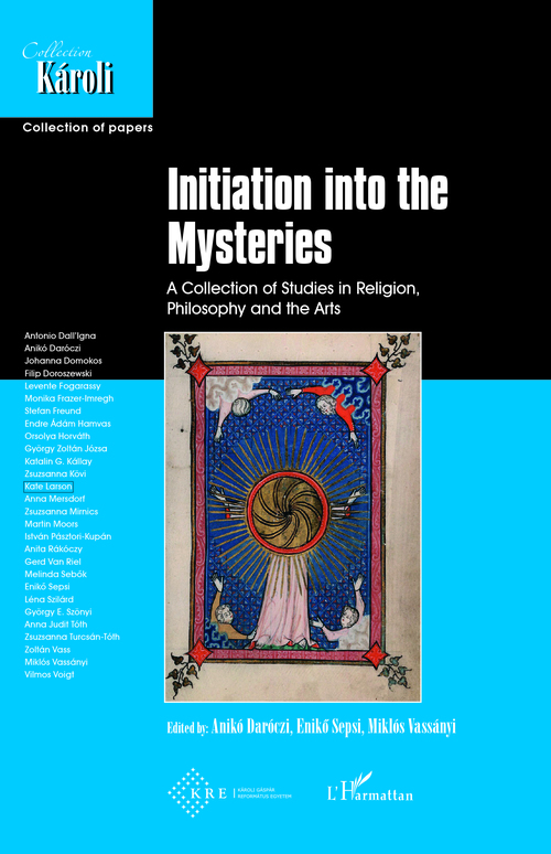 Initiation into the mysteries ; a collection of studies in religion, philosophy an the arts