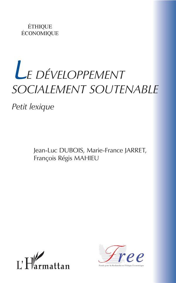 Le développement socialement soutenable ; petit lexique