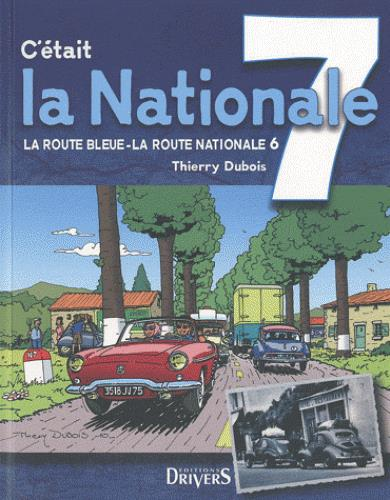 C'était la nationale 7