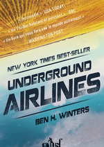 Vente EBooks : Underground airlines  - Ben H. WINTERS