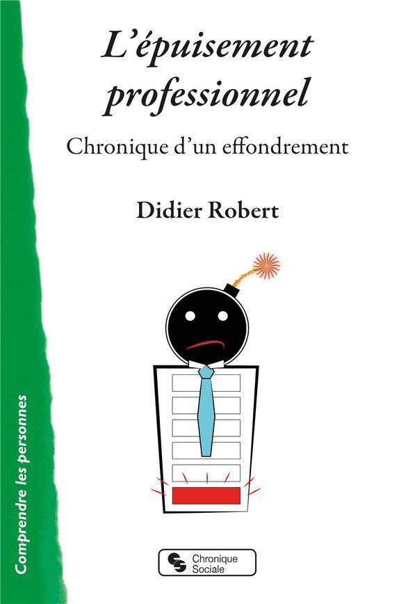 L'épuisement professionnel ; chronique d'un effondrement