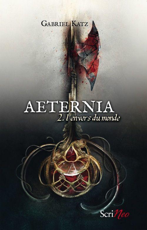 Aeternia t.2 ; l'envers du monde