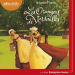 Vente AudioBook : Les Orangers de Versailles  - Annie Pietri