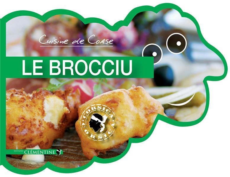 CUISINE DE CORSE, LE BROCCIU